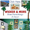 Wicker and More Home Furnishings and Decor